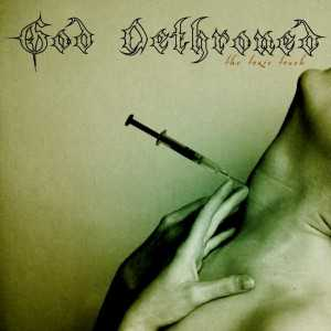 God Dethroned - the toxic touch (Südamerika Pressung CD)