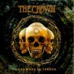 The Crown - crowned in terror (CD)