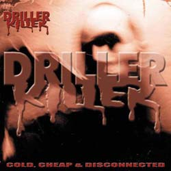 Driller Killer - cold, cheap & disconnected (Digi CD)