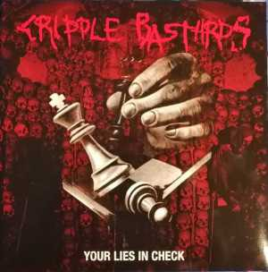 Cripple Bastards - your lies in check (black vinyl, lim. 350), LP