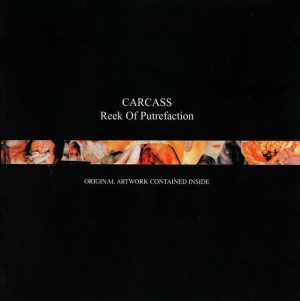 Carcass - reek of putrefaction (CD)