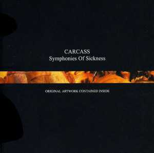 Carcass - symphonies of sickness (CD)