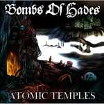 Bombs Of Hades - atomic temples (black vinyl, lim. edition)