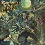 Borrowed Time - s/t (green splatter vinyl, lim. 100)