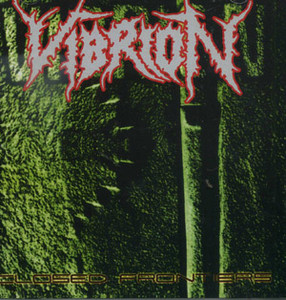Vibrion - closed frontiers / erradicated life (CD)