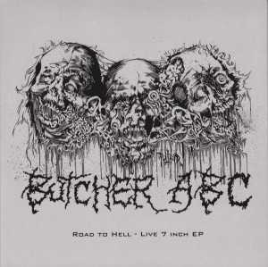 Butcher ABC - road to hell (solid white vinyl, lim. 100)