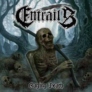 Entrails - raging death (black vinyl, lim. edition)