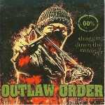 Outlaw Order - dragging down the enforcer (Metal Box CD)