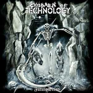 Children Of Technology - future decay (CD)