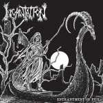 Incantation - entrantment of evil (black vinyl, lim, edition) (MLP)