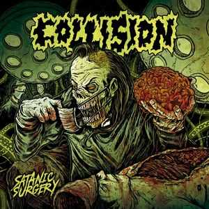Collision - satanic surgery (neon orange vinyl, lim. 200)