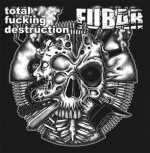Total Fucking Destruction / F.U.B.A.R. (clear black marbled vinyl, lim. 100)