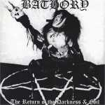 Bathory - the return of the darkness & evil (CD)