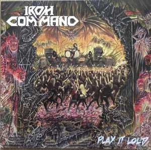 Iron Command - play it loud (solid white vinyl, lim. 100), LP