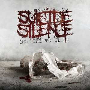 Suicide Silence - no time to bleed (Digi CD)