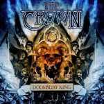 The Crown - doomsday king (Digi 2-CD)
