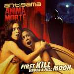 Antigama / Anima Morte - first kill under a full moon (black vinyl), Split-LP