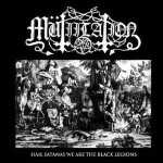 Mütiilation - hail satanas…we are the black legions (solid white vinyl, lim. 222), EP
