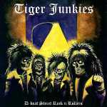 Tiger Junkies - D-beat street rock'n rollers (black vinyl), LP