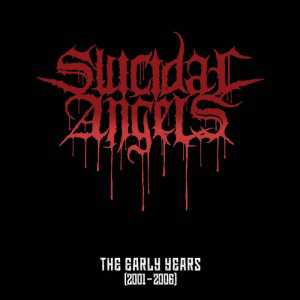 Suicidal Angels - the early years (CD)