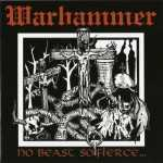 Warhammer - no beast so fierce… (CD)