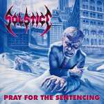 Solstice - pray for the sentencing (2-CD)
