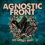 Agnostic Front - my life my way (clear beer vinyl, lim. 500), LP