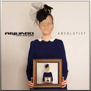 Abjured - Absolutist (CD)
