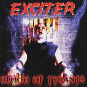 Exciter - blood of tyrants (clear red vinyl, lim. 300), LP