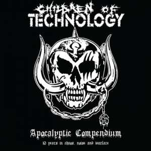 Children Of Technology - apocalyptic compendium - 10 years in chaos, noise and warfare (solid white vinyl), 2-LP