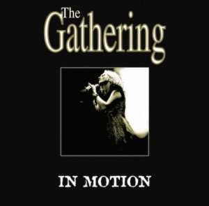 The Gathering - in motion (crystal clear vinyl, lim. 200), 2-LP