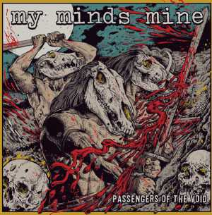 My Minds Mine - passengers of the void (black vinyl, lim. 300), LP