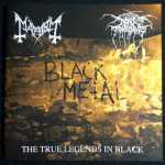 Mayhem / Darkthrone - the true legends in black (Split-CD)