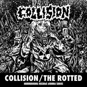Collision / The Rotted (black vinyl), Split-EP