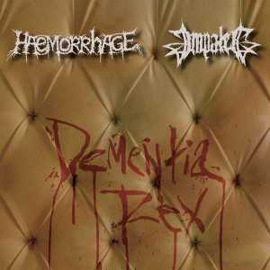 Haemorrhage /Impaled - dementia rex (Digi CD)