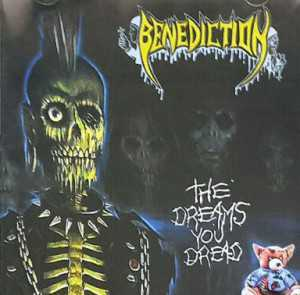 Benediction - the dreams you dread Demo + Live Birmingham 89 (CD)