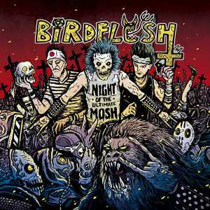 Birdflesh - night of the ultimate mosh (black vinyl, lim. 300), LP