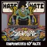 Nuclear Warfare - empowered by hate (olive green vinyl, lim. 100), LP