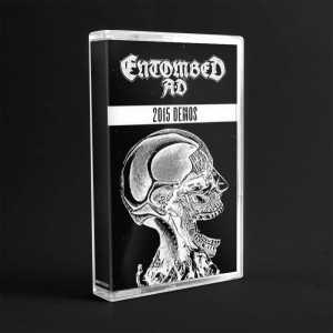 Entombed A.D. - 2015 Demos (cassette tape)