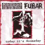 Makta Teresa / F.U.B.A.R. - today it's doomsday (black vinyl), Split-EP