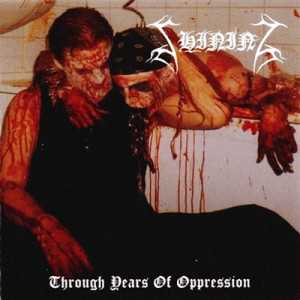 Shining - through years of oppression (CD)