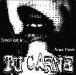 Tu Carne / Sacrophaga Carnaria - small cut in… your flesh / poor little thing… (mint green vinyl), Split-EP