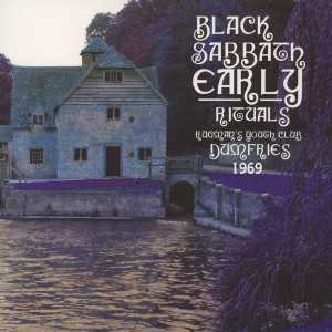Black Sabbath - early rituals - Dumfries 1969 (CD)