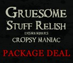GRUESOME STUFF RELISH dismembers CROPSY MANIAC (PACKAGE DEAL)