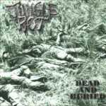 Jungle Rot - dead and buried (CD)