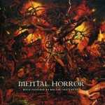 Mental Horror - blemished redemption