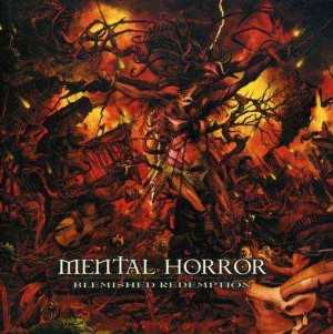 Mental Horror - blemished redemption (CD)