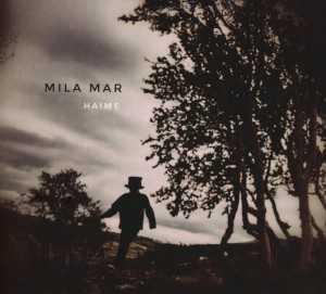 Mila Mar - Haime (Digi-CD)