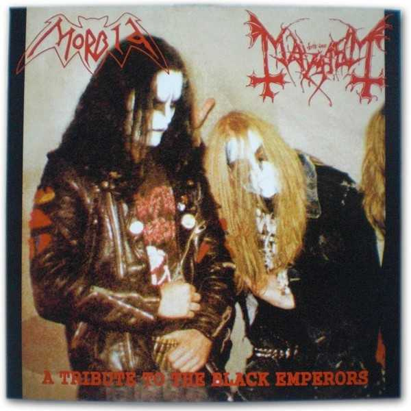 Mayhem / Morbid - a tribute to the black emperors